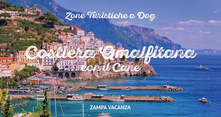 Vacanze Costiera Amalfitana con il cane. Cosa vedere e offerte ...
